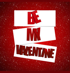 be my valentines card with pattern background vector image
