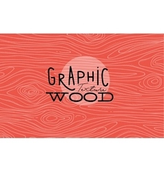 Graphic wood texture coral vector