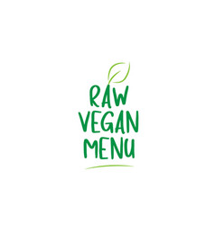 raw vegan menu green word text with leaf icon vector image