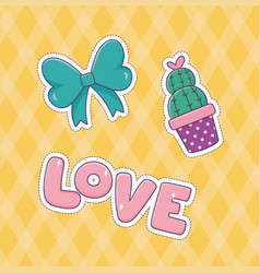 bow love cactus patch fashion sticker decoration vector image