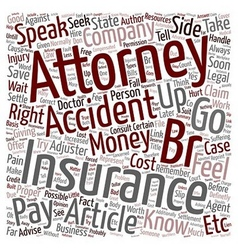 Should you hire an accident attorney text vector
