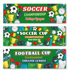soccer or football sport game championship banner vector image