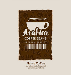 design label for coffee beans with cup in retro vector image