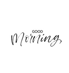 good morning phrase modern calligraphy vector image