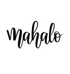 mahalo hawaiian thank you lettering design vector image