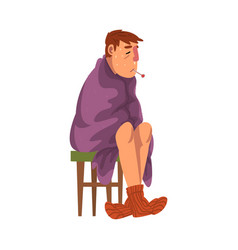 Sick sweating man sitting on chair wrapped in vector