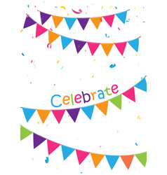 celebration background with colorful bunting flags vector image