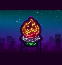Mexican hot food logo in neon style neon sign vector