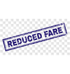 Grunge reduced fare rectangle stamp vector