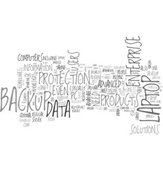 What kind of backup you need text word cloud vector