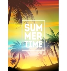 Summer Time poster Text with frame on palm trees vector image vector image