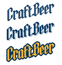 Set three traditional black letter craft beer l vector
