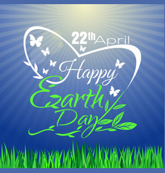 happy earth day greeting lettering card vector image