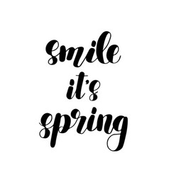 Smile it s spring lettering vector