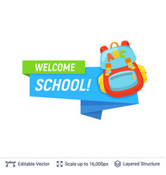 student backpack and welcoming text vector image
