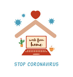 Work from home stop coronavirus covid-19 concept vector