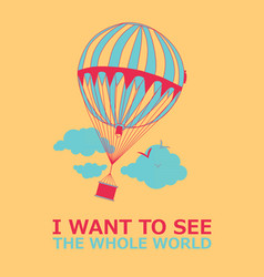 motivational travel poster with balloon vector image