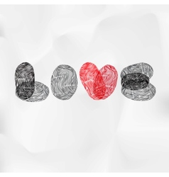 Word Love written with fingerprint Valentine card vector image