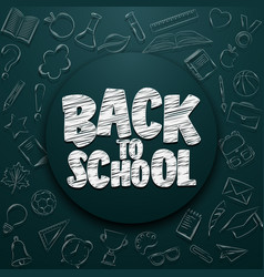 Back to school lettering in doodle circle vector