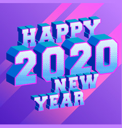 happy new year 2020 background with 3d and vector image
