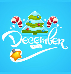 hello december bright christmas tree decoration vector image