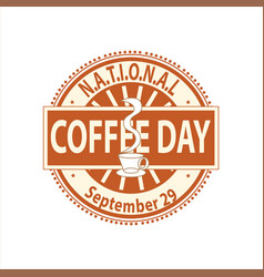 national coffee day sign and badge vector image