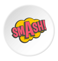 Smash comic text sound effect icon circle vector