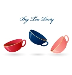 Three colorful cups Big tea party vector