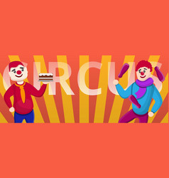circus clowns concept banner cartoon style vector image