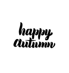 Happy autumn handwritten calligraphy vector