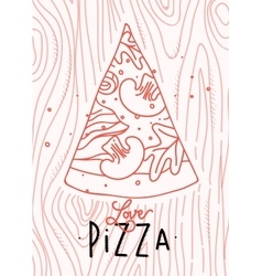 Poster love pizza slice vector image