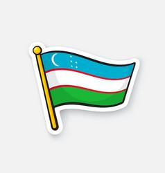 sticker flag uzbekistan on flagstaff vector image