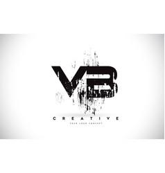 Vb v b grunge brush letter logo design in black vector