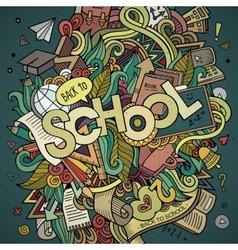 School cartoon hand lettering and doodles elements vector