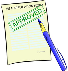 visa application form with approved stamp vector image