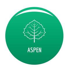 Aspen leaf icon green vector