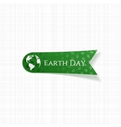 Earth Day realistic green Tag vector