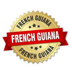 French guiana round golden badge with red ribbon vector