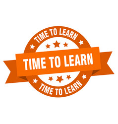 time to learn ribbon time to learn round orange vector image