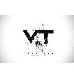 vt v t grunge brush letter logo design in black vector image