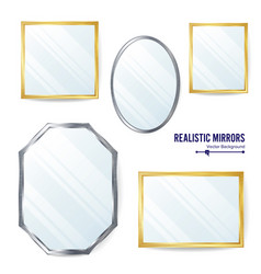 realistic mirrors set different mirror vector image
