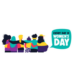 every day is womens day banner with girl friends vector image
