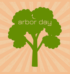 national arbor day silhouette of a tree with text vector image