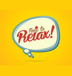 Time to relax text in balloons vector
