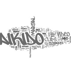 aikido clip video text word cloud concept vector image