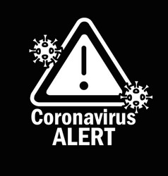 Covid 19 pandemic coronavirus alert sign vector