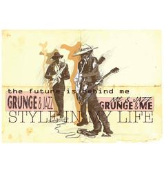 music musician placard grunge and jazz jam vector image