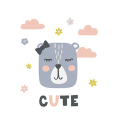 childish poster with cute bear girl lettering vector image
