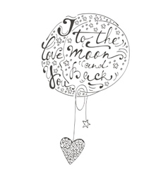 I love you to the moon and back Romantic card vector image
