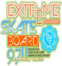 SkateBoard typography t-shirt graphics vector image